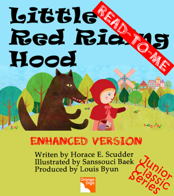 Little Red Riding Hood (Read to Me) - Louis Byun, Sanssouci Baek & Horace E. Scudder book