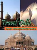 Delhi, India: Illustrated Travel Guide, Phrasebook & Maps (Mobi Travel)