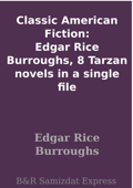 Classic American Fiction: Edgar Rice Burroughs, 8 Tarzan novels in a single file