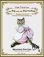 The Tale of the Pie and the Patty-Pan: Read Aloud