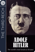 The Third Reich: Adolph Hitler