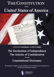 The Constitution of the United States, The Declaration of Independence, The Articles of Confederation, The Constitutional Dictionary book