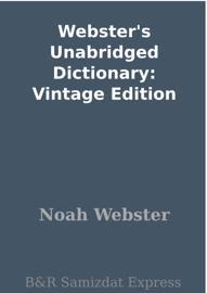 Webster's Unabridged Dictionary: Vintage Edition book
