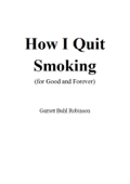 How I Quit Smoking (for Good and Forever)