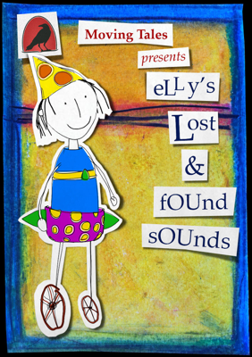 Elly's Lost & Found Sounds - Jacqueline O Rogers & Moving Tales Inc. book