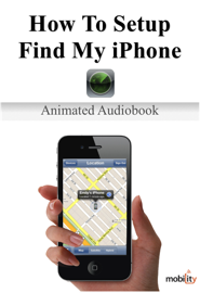 How To Setup Find My iPhone