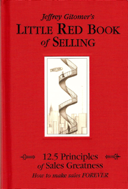Jeffrey Gitomer's Little Red Book of Selling