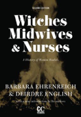 Witches, Midwives, & Nurses (Second Edition)