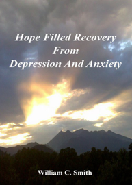 Hope Filled Recovery From Depression And Anxiety book