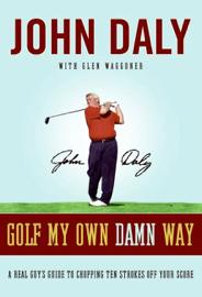 Golf My Own Damn Way book