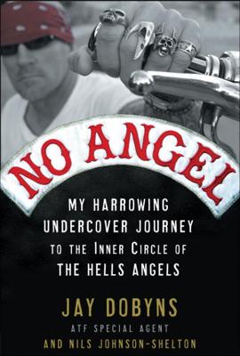 No Angel - Jay Dobyns & Nils Johnson-Shelton book