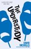 David Nicholls - The Understudy artwork