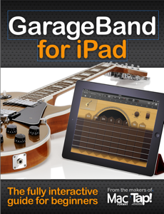 GarageBand for iPad: The complete video guide for beginners Copertina del libro