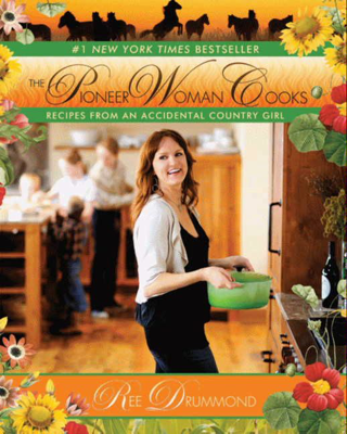 The Pioneer Woman Cooks - Ree Drummond book