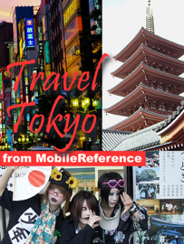 Tokyo, Japan: Illustrated Travel Guide, Phrasebook and Maps (Mobi Travel) book