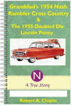 Granddad's 1954 Nash Rambler Cross Country Station Wagon & The 1955 Doubled Die Penny