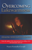 Overcoming Lukewarmness