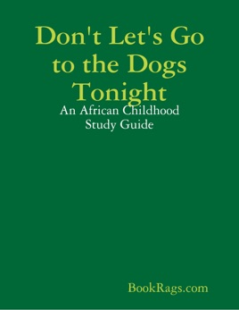 PDF Don't Let's Go to the Dogs Tonight: An African Childhood EBook