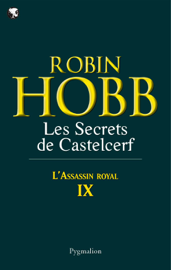 L'Assassin royal (Tome 9) - Les Secrets de Castelcerf