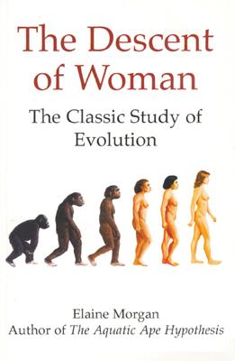 The Descent of Woman - Elaine Morgan book