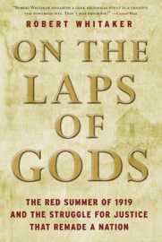 On the Laps of Gods - Robert Whitaker book summary