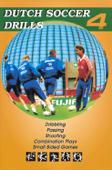 Dutch Soccer Drills, Vol. 4