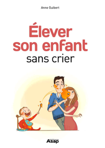 Elever son enfant sans crier La couverture du livre martien