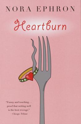 Nora Ephron - Heartburn book
