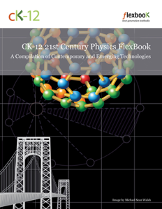 CK12 21st Century Physics: A Compilation of Contemporary and Emerging Technologies Book Review