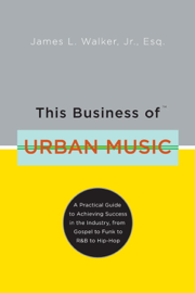 This Business of Urban Music book