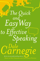 Dale Carnegie - The Quick And Easy Way To Effective Speaking artwork