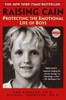 Raising Cain - Dan Kindlon, Ph.D. & Michael Thompson, Ph.D. book