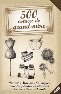 500 astuces de grand-mère La couverture du livre martien