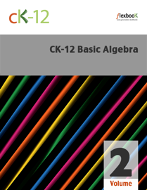 CK-12 Basic Algebra, Volume 2 book