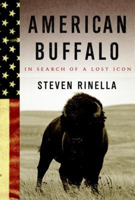 American Buffalo - Steven Rinella book