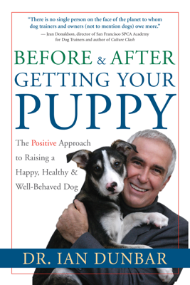 Before and After Getting Your Puppy - Ian Dunbar book