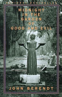 John Berendt - Midnight in the Garden of Good and Evil book