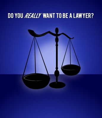 Do You Want to Be a Lawyer?