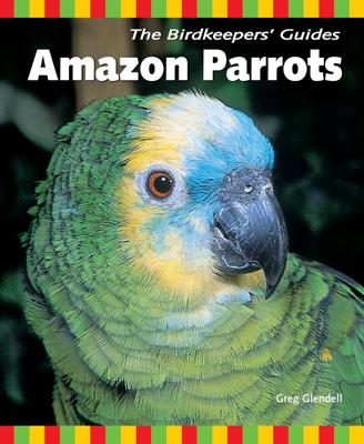 Amazon Parrots - Greg Glendell book