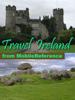 MobileReference - Ireland Travel Guide: Incl. Dublin, Belfast, Cork, Galway, Kilkenny, Limerick, Connemara and more. Illustrated Guide & Maps (Mobi Travel) artwork