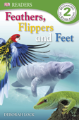 Feathers, Flippers, Feet (Enhanced Edition)