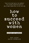 How to Succeed with Women, Revised and Updated Book Cover