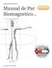 Manual de Par Biomagnetico - Dr. Miguel Ojeda Rios