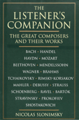 The Listener's Companion: The Great Composers and their Works Book Cover