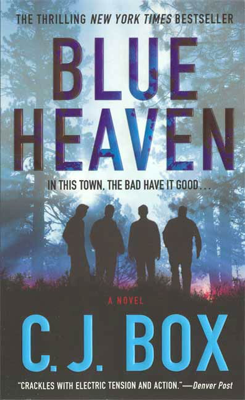 C. J. Box - Blue Heaven book