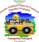 Puedes Traducir? Peux-Tu Traduire? Transporte/Transport