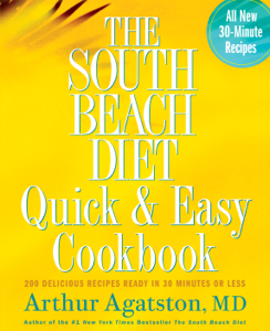 The South Beach Diet Quick and Easy Cookbook Summary