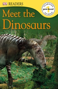 DK Readers L0: Meet the Dinosaurs (Enhanced Edition)