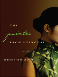 The Painter from Shanghai: A Novel
