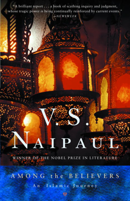 Among the Believers - V. S. Naipaul book